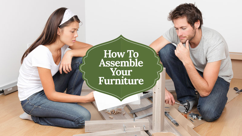 Useful Tips How To Assemble Your Furniture